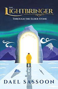 The Lightbringer: Through the Elder Stone