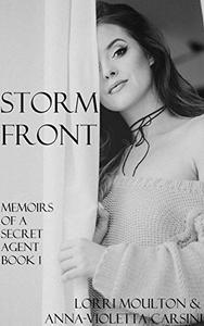 Storm Front: Memoirs of a Secret Agent Book 1