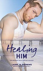 Healing Him: A BDSM Gay Romance