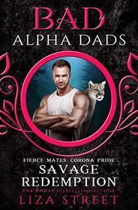 Savage Redemption: Bad Alpha Dads