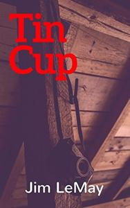 Tin Cup: An Odyssey During The Pandemic