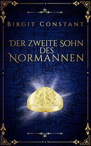 Der zweite Sohn des Normannen: Band 2 der Northumbria-Trilogie