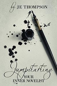 Jumpstarting Your Inner Novelist