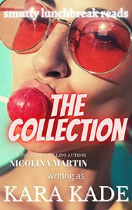 The Collection: A series of erotica short stories - the boxset