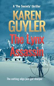 The Lynx Assassin