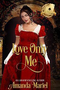 Love Only Me: Hoyden Meets Duke