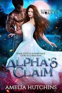 Alpha's Claim: Urban Fantasy Romance
