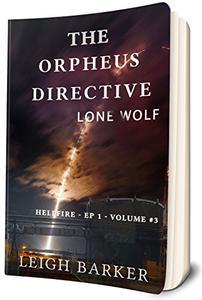 Lone Wolf: Hellfire: Season 3: - Episode 1