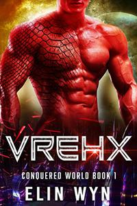 Vrehx: Science Fiction Adventure Romance