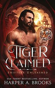Tiger Claimed: A Fantasy Shifter Romance