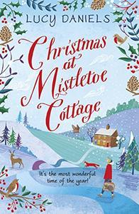 Christmas at Mistletoe Cottage: Book 2