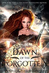 Dawn of the Forgotten: An Epic Dragon Fantasy Adventure