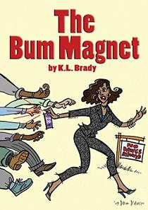 The Bum Magnet