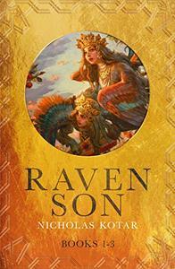 Raven Son: Books 1-3