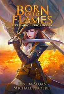 Born Into Flames: A Kurtherian Gambit Series