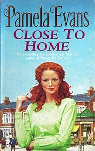 Close to Home: A heartbreaking saga of intrigue, tragedy and an impossible love