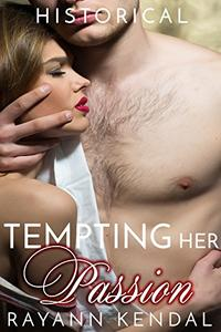 Tempting Her Passion: American Victorian Historical