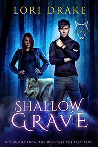 Shallow Grave: Grant Wolves Book 2