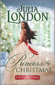 A Princess by Christmas: A Holiday Romance