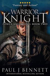Warrior Knight: An Epic Military Fantasy Novel