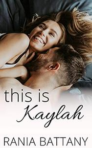 This is Kaylah: An Office Romance
