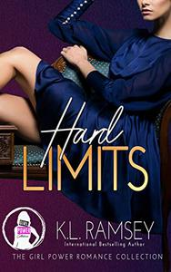 Hard Limits : (The Girl Power Romance Collection)