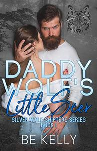 Daddy Wolf's Little Seer: Silver Wolf Shifters Book 1