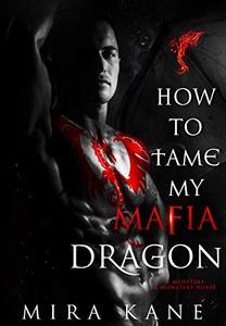 How To Tame My Mafia Dragon
