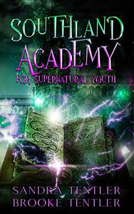 Southland Academy for Supernatural Youth