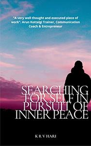 Searching for Self – in Pursuit of Inner Peace