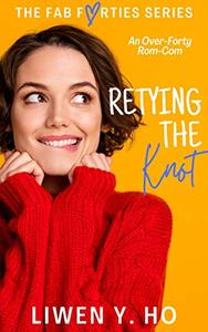 Retying the Knot: An Over-Forty Rom-Com