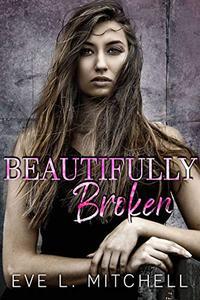Beautifully Broken: Denver Series Book 2