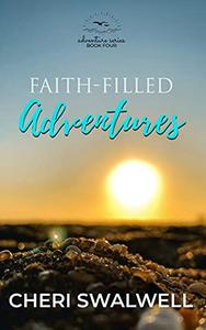 Faith-Filled Adventures