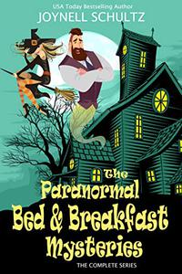 Paranormal Bed & Breakfast Mysteries Box Set: The Complete Cozy Mystery Series