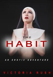 The Habit: An Erotic Adventure