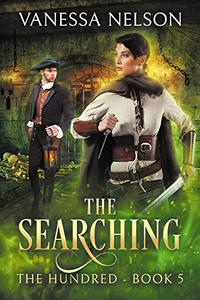 The Searching: The Hundred - Book 5