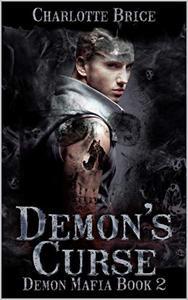Demon's Curse: Demon mafia gay romance