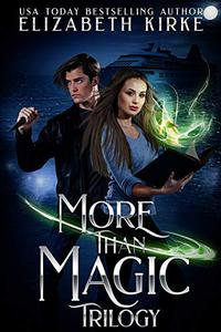 The More than Magic Trilogy