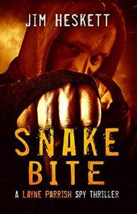 Snake Bite: A Spy Thriller