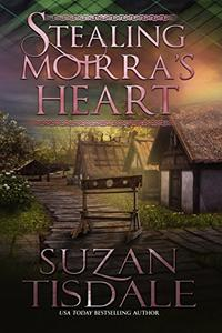 Stealing Moirra's Heart: Book One of the Moirra's Heart Series