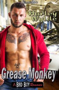 Grease Monkey -- A Bad Boy Romance