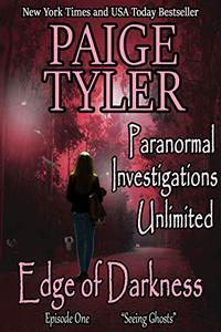 """Edge of Darkness: Episode One """"Seeing Ghosts"""" - A Serialized Paranormal Romance"""