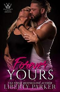 Forever Yours: Rage Ryders Templeton Chapter