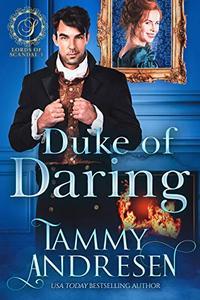 Duke of Daring: Regency Romance