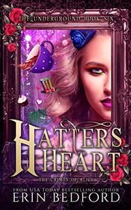 Hatter's Heart: The Crimes of Alice