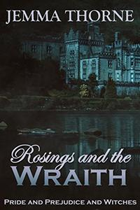 Rosings and the Wraith: Pride and Prejudice and Witches