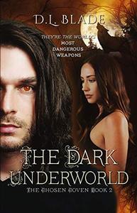 The Dark Underworld: A Paranormal Suspense & Thriller