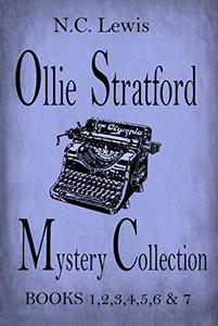 Ollie Stratford Mystery Collection: A fast-paced Texas small town mystery collection with lots of twists, turns and humor