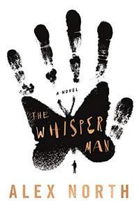 The Whisper Man: A Novel