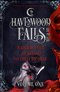 Havenwood Falls Sin & Silk Volume One